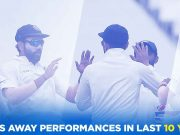 India's away performances in last 10 years