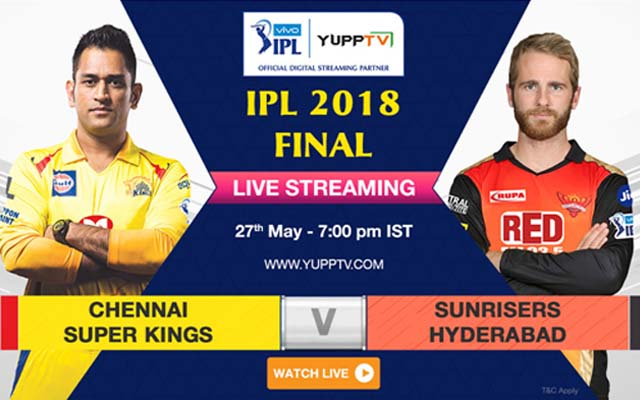 Watch the Grand Finale of IPL 2018 Live on YuppTV - CricTracker
