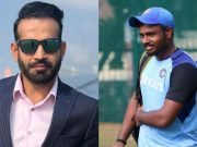 Irfan Pathan and Sanju Samson